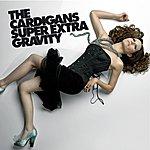 The Cardigans Super Extra Gravity (International Standard)