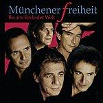 Münchener Freiheit Bis Ans Ende Der Welt (Single-Version)