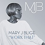 Mary J. Blige Work That