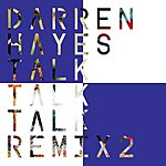 Darren Hayes Talk Talk Talk (7th Heaven Club Mix)