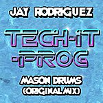 Jay Rodriguez Mason's Drums
