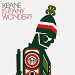 Keane Is It Any Wonder? (International Maxi)