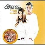 Groove Coverage 7 Years And 50 Days (Rerelease (Summer Edition))