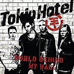Tokio Hotel World Behind My Wall