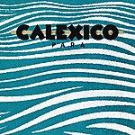 Calexico Para - Single
