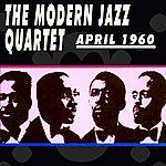The Modern Jazz Quartet April 1960