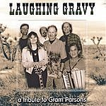 Laughing Gravy A Tribute To Gram Parsons
