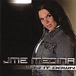 Jme Medina Lay It Down