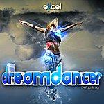 Excel Dreamdancer - The Album