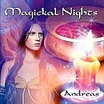 Andreas Magickal Nights