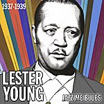 Lester Young Jazz Me Blues (1937 - 1939)
