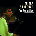 Nina Simone Fine And Mellow