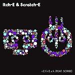 Itch-E & Scratch-E R.E.F.R.E.S.H. (Feat. Scribe)