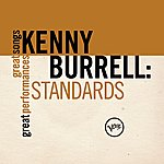 Kenny Burrell Standards (Great Songs/Great Performances)