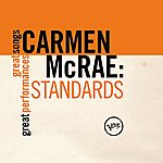 Carmen McRae Standards (Great Songs/Great Performances)