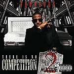 Fabolous There Is No Competition 2: The Grieving Music Mixtape (Explicit Version)