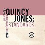 Quincy Jones Standards (Great Songs/Great Perfomances)