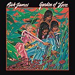 Rick James Garden Of Love