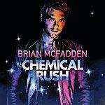 Brian McFadden Chemical Rush
