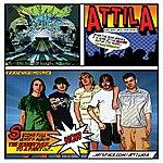 Attila Soundtrack To A Party (Bonus)