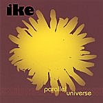 Ike Parallel Universe (New But No Shrink Wrap!)