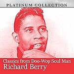 Richard Berry Classics From Doo-Wop Soul Man Richard Berry