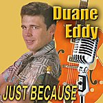 Duane Eddy Just Because