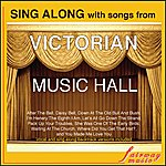 David Wall Sing Along With Songs From Victorian Music Hall