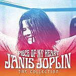 Janis Joplin Piece Of My Heart - The Collection