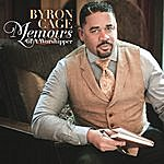 Byron Cage Memoirs Of A Worshipper