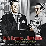 Harry James & His Orchestra Dick Haymes With Harry James & Benny Goodman: The Complete Columbia Recordings