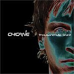 Chicane Thousand Mile Stare (Deluxe)