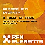 Kingsize A Touch Of Magic (Uplift & Stargazer Remix - 2k12 Update)
