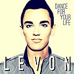 Levon Dance For Your Life