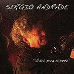 Sergio Andrade Viviré Para Amarte