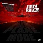 Jody Breeze Airplane Mode