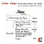 Ciro Longobardi John Cage: Electronic Music For Piano