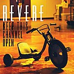 Revere Keep This Channel Open