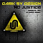 Dark By Design No Justice