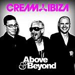 Above & Beyond Cream Ibiza - Above & Beyond