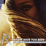 Rihanna Where Have You Been (The Calvin Harris Extended Remix)
