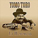 Yomo Toro La Herencia