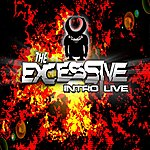 Intro The Excessive