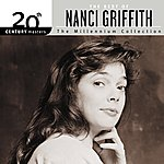Nanci Griffith 20th Century Masters: The Millennium Collection: Best Of Nanci Griffith