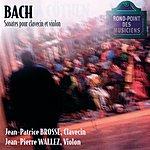 Jean-Patrice Brosse J.S.Bach: Sonates Clavecin/Violon