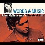 John Mellencamp Words & Music: John Mellencamp's Greatest Hits (Limited Edition)