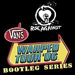 Rise Against Warped Tour Bootleg Series 2006