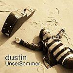 Dustin Unser Sommer