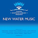 H20 New Water Music For The Diamond Jubilee