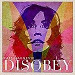 Kate Havnevik Disobey - Ep